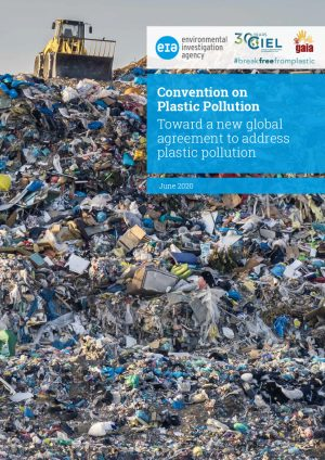 EIA report - Convention on Plastic Pollution - single pages (for print)